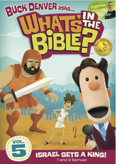 What's in the Bible? DVD 5: Israel Gets a King