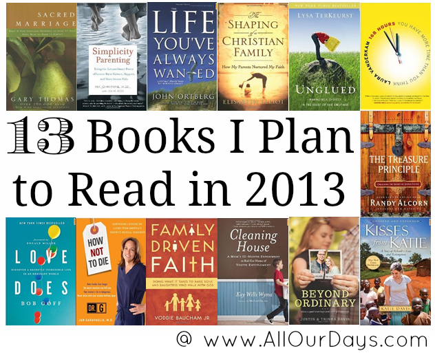 13 Books I Plan to Read in 2013 @ www.AllOurDays.com