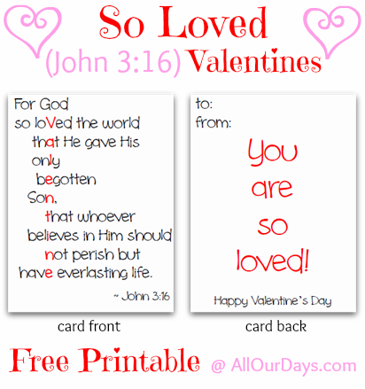So Loved John 3:16 Valentines {Free Printable @ AllOurDays.com} #freeprintable #valentines