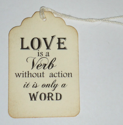 http://allourdays.com/wp-content/uploads/2013/02/love-is-a-verb.png