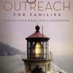 Organic Outreach for Families: Turning Your Home into a Lighthouse{book review} @ AllOurDays.com
