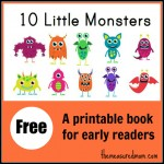 Please, click the caption to pin from the original source http://www.themeasuredmom.com/free-printable-book-for-early-readers-ten-little-monsters/