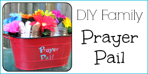 DIY Family Prayer Pail