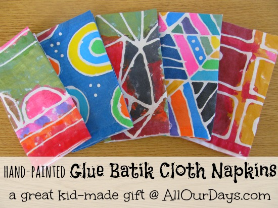 Elmer's Glue Gel Batik Cloth Napkins: a great kid-made gift @ AllOurDays.com