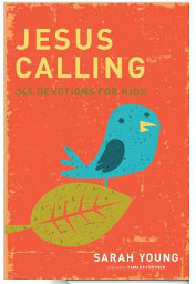 Kids' Devotional - Jesus Calling for Kids @ AllOurDays.com