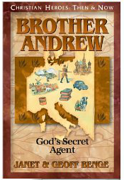 Christian Heroes, Brother Andrew: God's Secret Agent @ AllOurDays.com