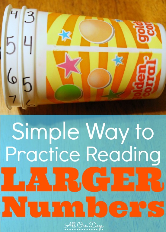 Simple Way to Practice Reading Larger Numbers {31 Days of Learning with Little Ones @ AllOurDays.com} #homeschool #math