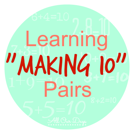 Learning Making 10 Pairs with Free Printables {31 Days of Learning with Little Ones @ AllOurDays.com}
