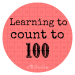 Learning to Count to 100 with free printables {31 Days of Learning with Little Ones @ AllOurDays.com}