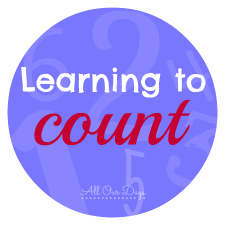 Learning to Count {31 Days of Learning with Little Ones @ AllOurDays.com} #write31days #preschool
