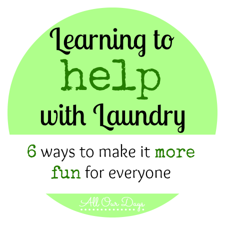 Learning to Help with Laundry (31 Days of Learning with Little Ones) @ AllOurDays.com