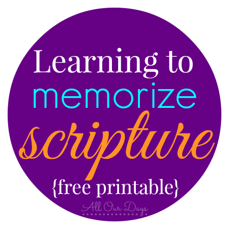 Learning to Memorize Scripture PLUS Free Printable Scripture Memory Cards {31 Days of Learning with Little Ones @ AllOurDays.com} #write31days #Bible #homeschool