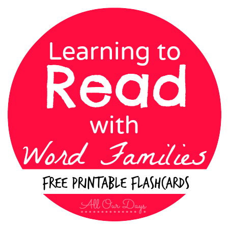 Learning to Read with Word Families FREE Printable Flashcards {31 Days of Learning with Little Ones @ AllOurDays.com}