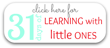 31 Days of Learning with Little Ones