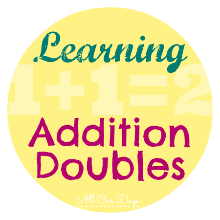 Free Printable Doubles Addition Chart 0-10 {31 Days of Learning with Little Ones @ AllOurDays} #write31days #preschool #homeschool