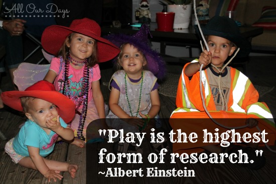Play is Research ~Albert Einstein {31 Days of Learning with Little Ones @ AllOurDays.com} #write31days #parenting #learningwithlittles #kids