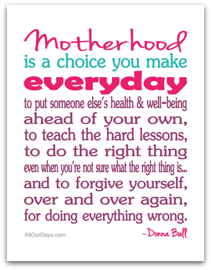 Motherhood is a Choice
