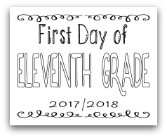 First Day of Eleventh Grade 8x10 Free Printable First Day of School Sign, Back to School Sign