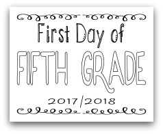 First Day of Fifth Grade 8x10 Free Printable First Day of School Sign, Back to School Sign