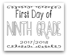 First Day of Ninth Grade 8x10 Free Printable First Day of School Sign, Back to School Sign
