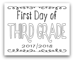 First Day of Third Grade 8x10 Free Printable First Day of School Sign, Back to School Sign
