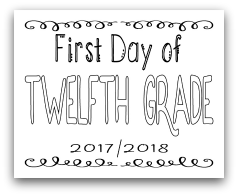 First Day of Twelfth Grade 8x10 Free Printable First Day of School Sign, Back to School Sign